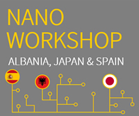 Nano Workshop Albania, Japan & Spain